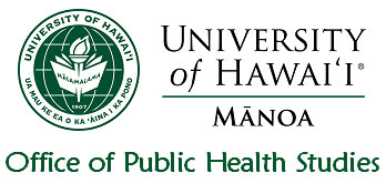 Office of Public Health Studies - University of Hawaii